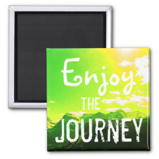 Enjoy the Journey Mountains with Yellow Sky Square Magnet