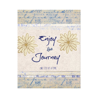 Enjoy the Journey; One Step at a Time Quote Canvas Print