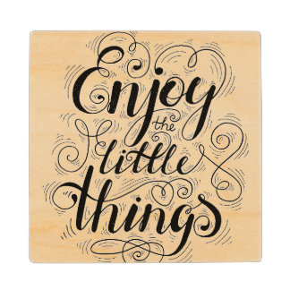 Enjoy The Little Things 1 Maple Wood Coaster