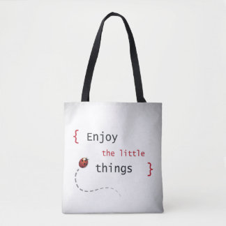 Enjoy The Little Things 2 Tote Bag