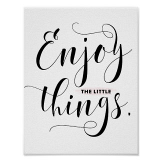 Enjoy The Little Things | Black Modern Calligraphy Poster