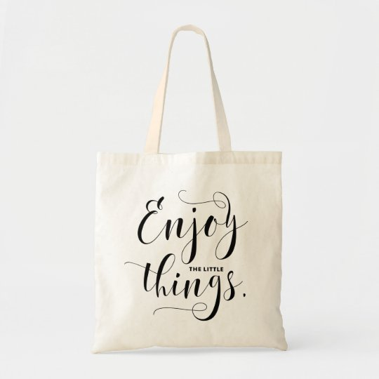 Enjoy The Little Things Black Modern Calligraphy Tote
