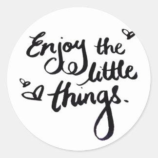 Enjoy The Little Things - Handwriting Print Round Sticker