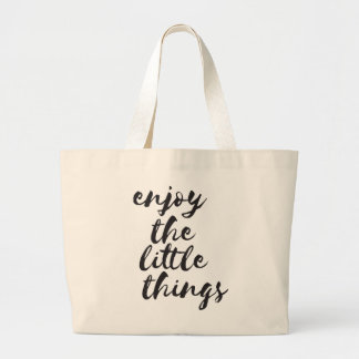 Enjoy the little things - Inspirational Quote Large Tote Bag