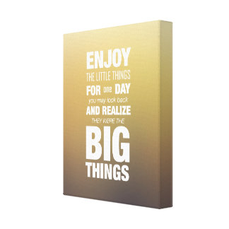 Enjoy the little things! Inspirational Typography Gallery Wrapped Canvas