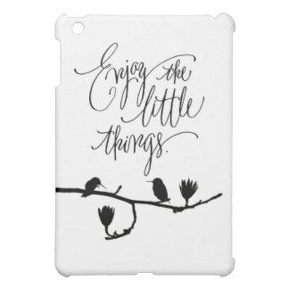 Enjoy the little things! iPad mini covers