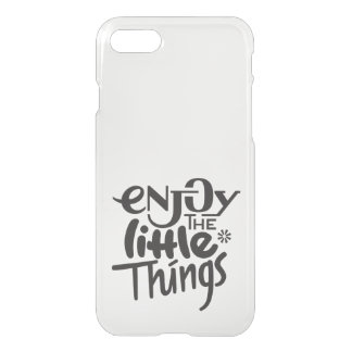 Enjoy the little things - iPhone 7 case