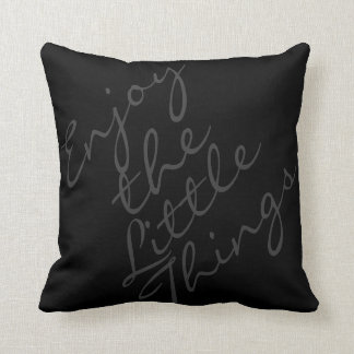 Enjoy the little things pillow cushions