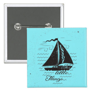 Enjoy The Little Things Poster 15 Cm Square Badge