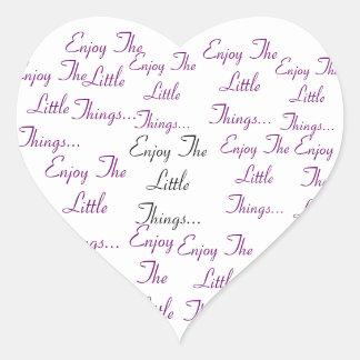 Enjoy the  little things.. heart sticker