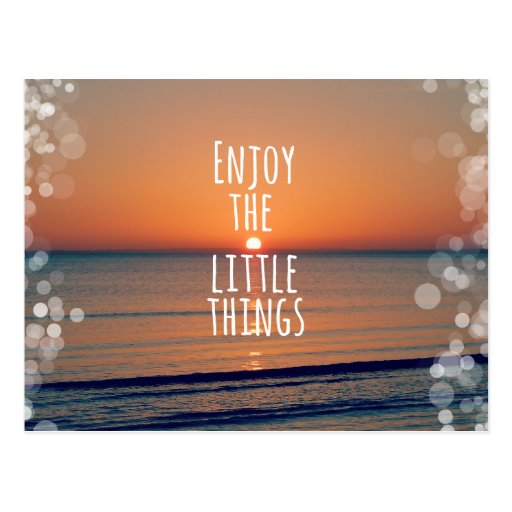 Enjoy the Little Things Sunset Quote Post Card