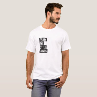 Enjoy the little things typography minimal t-shirt