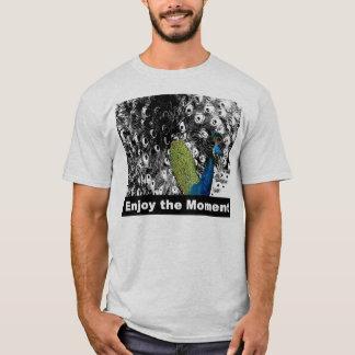 Enjoy the Moment 2 - Peacock T-Shirt