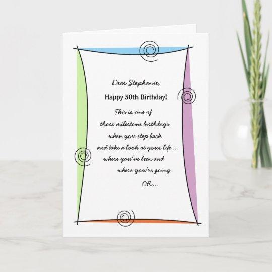 Enjoy The Moment 50th Birthday Card
