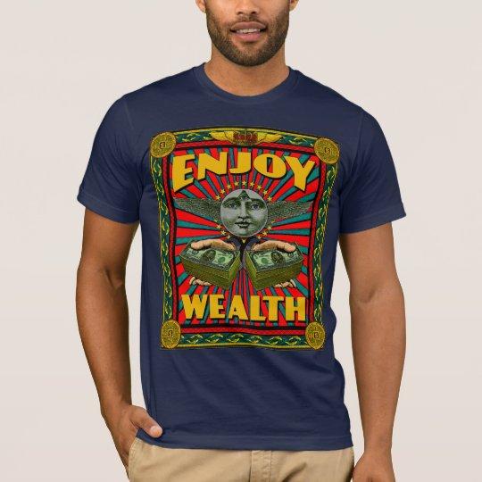 ENJOY WEALTH T-Shirt