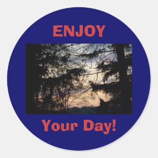 ENJOY, Your Day! Round Sticker