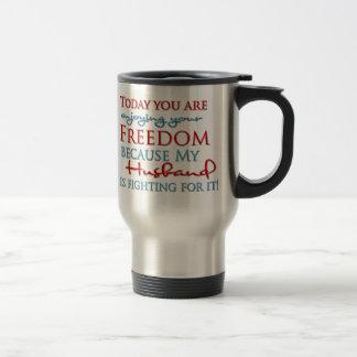 Enjoy your Freedom because of my Husband Travel Mug