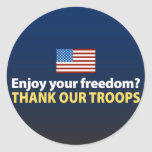 Enjoy Your Freedom? Thank Our Troops Sticker