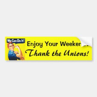 Enjoy Your Weekend bumper sticker