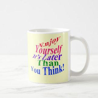 Enjoy Yourself! Basic White Mug