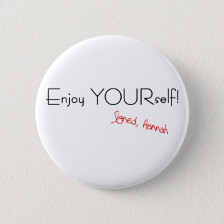 Enjoy YOURself! Button