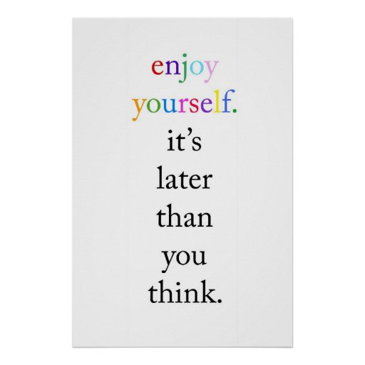 Enjoy Yourself Posters