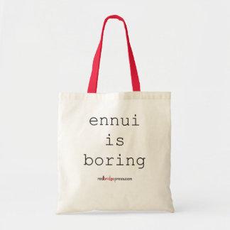ennui is boring - tote bag