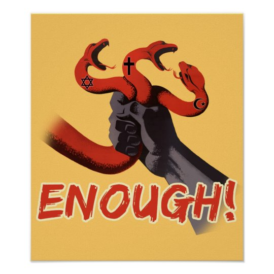 ENOUGH!!! atheist poster