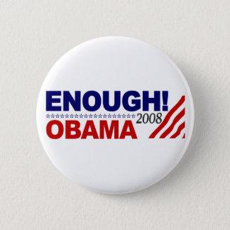 ENOUGH! (Obama 2008) 6 Cm Round Badge