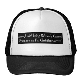 Enough with being PC, from now on I'm Christian... Hats