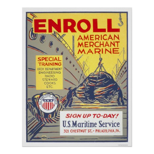 Enrol American Merchant Marine - WPA Poster