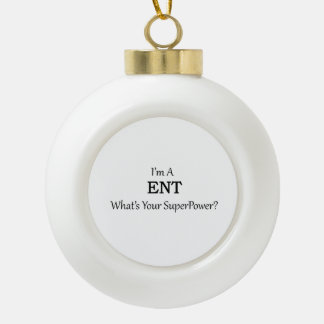 ENT CERAMIC BALL CHRISTMAS ORNAMENT