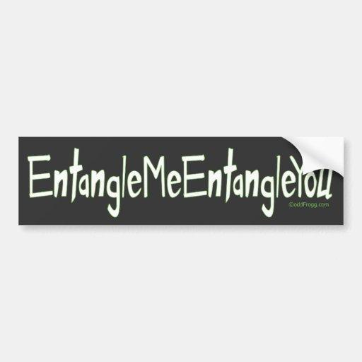 Entanglement Bumper Sticker Car Bumper Sticker