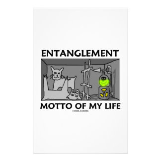 Entanglement Motto Of My Life (Quantum Physics) Customised Stationery