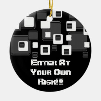 Enter at your own risk, black & white squares christmas ornament