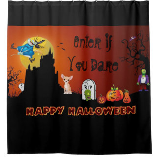 Enter If You Dare Happy Halloween ( Chihuahua) Shower Curtain