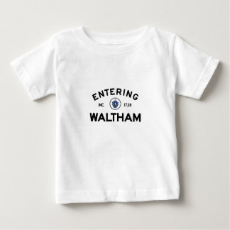 Entering Waltham Baby T-Shirt