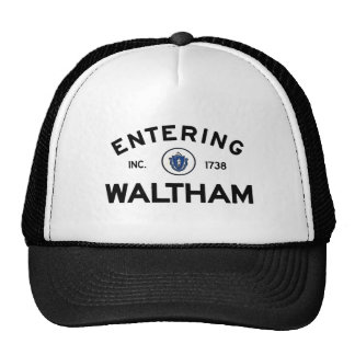 Entering Waltham Trucker Hats