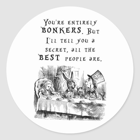 entirely bonkers A4 Classic Round Sticker
