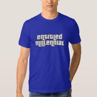 Entitled Millenial Tshirts