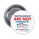 Entitlements are NOT handouts! Button