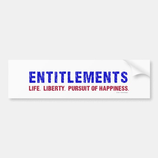 Entitlements Bumper Sticker