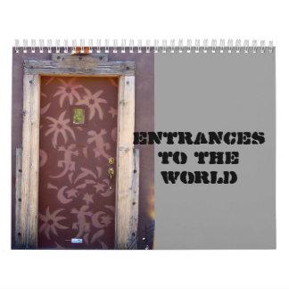 Entrances to the World Calendars