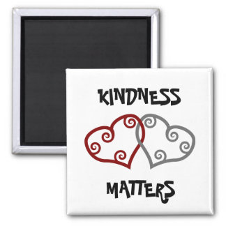 Entwined Hearts Kindness Matters Square Magnet