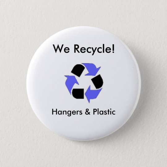enviroment_logo, We Recycle!, Hang... - Customised 6 Cm Round Badge