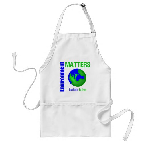 Environment Matters Save Earth Go Green Aprons