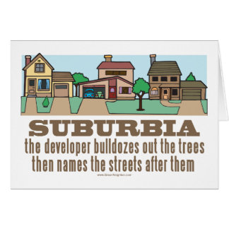 Environmental Curb Suburban Sprawl Greeting Card