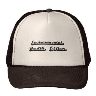 Environmental Health Officer Classic Job Design Trucker Hat