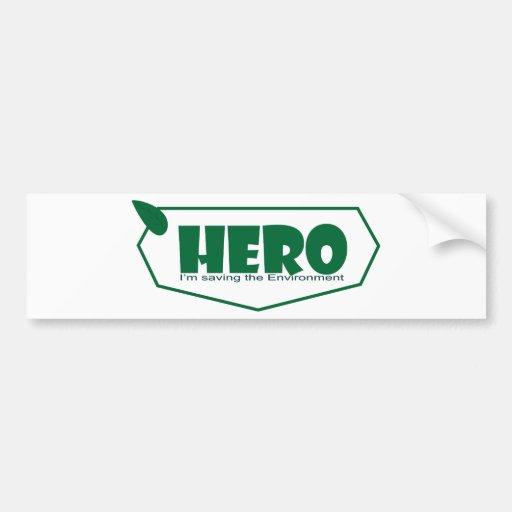 Environmental hero bumper sticker