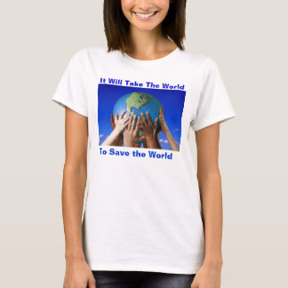 ENVIRONMENTAL ISSUES T-SHIRT SAVE THE WORLD